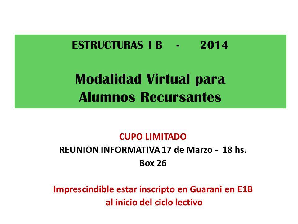 ESTRUCTURAS I B - 2014 Modalidad Virtual para Alumnos Recursantes