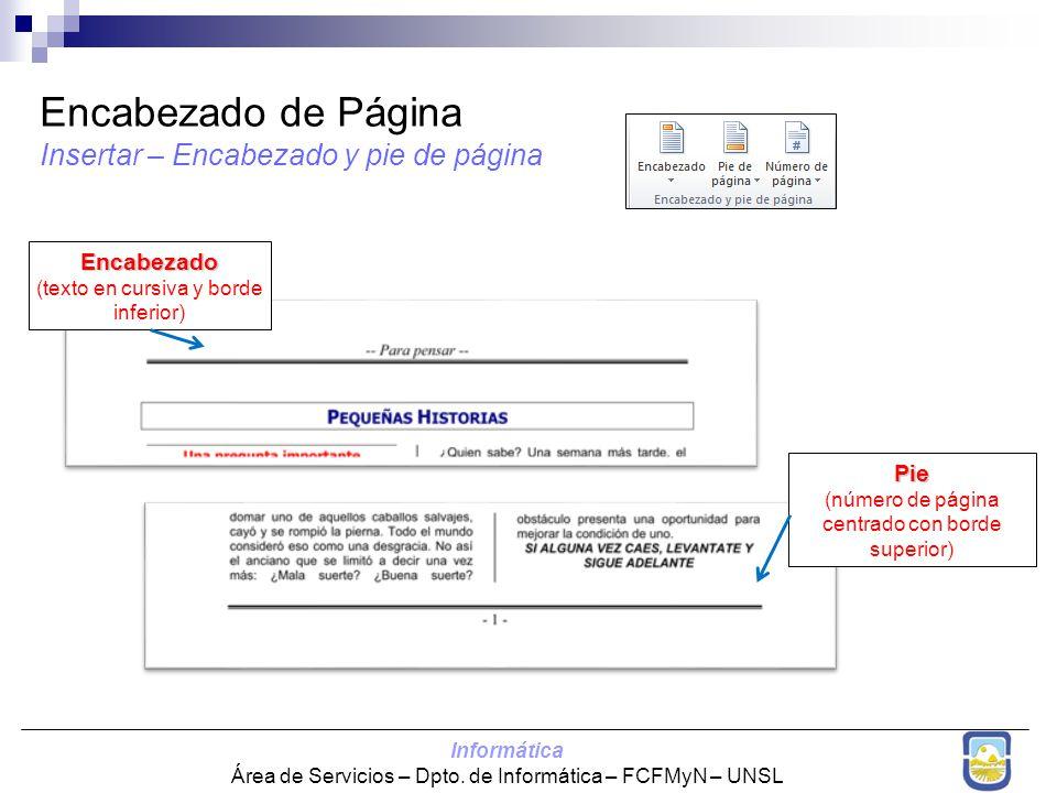 Encabezado de Página Insertar – Encabezado y pie de página Encabezado