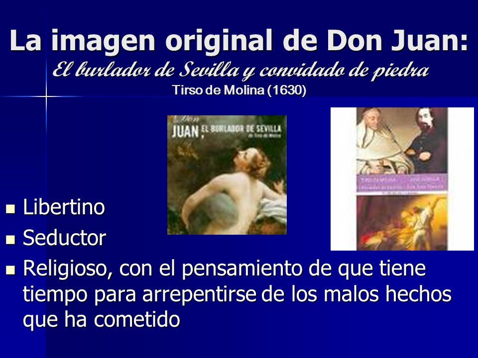 La imagen original de Don Juan: El burlador de Sevilla y convidado de piedra Tirso de Molina (1630)