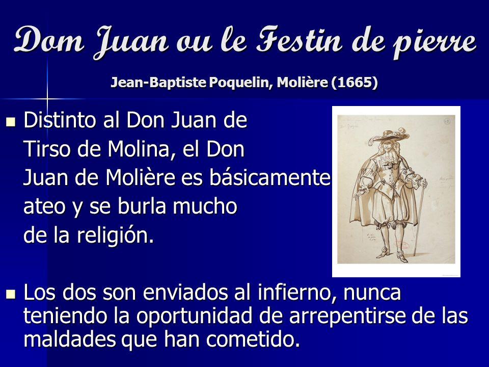 Dom Juan ou le Festin de pierre Jean-Baptiste Poquelin, Molière (1665)