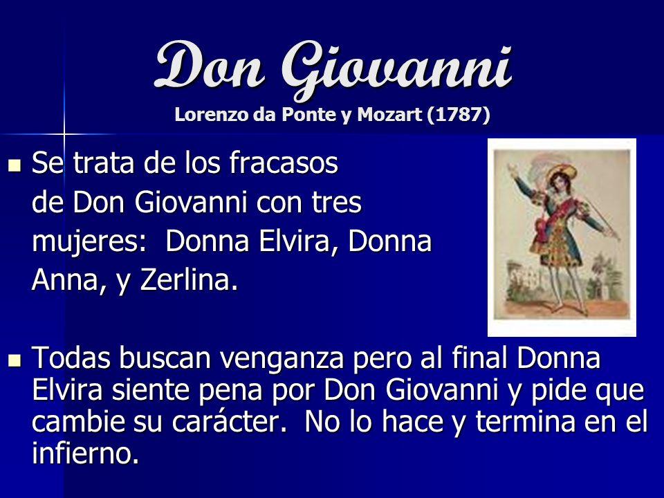 Don Giovanni Lorenzo da Ponte y Mozart (1787)
