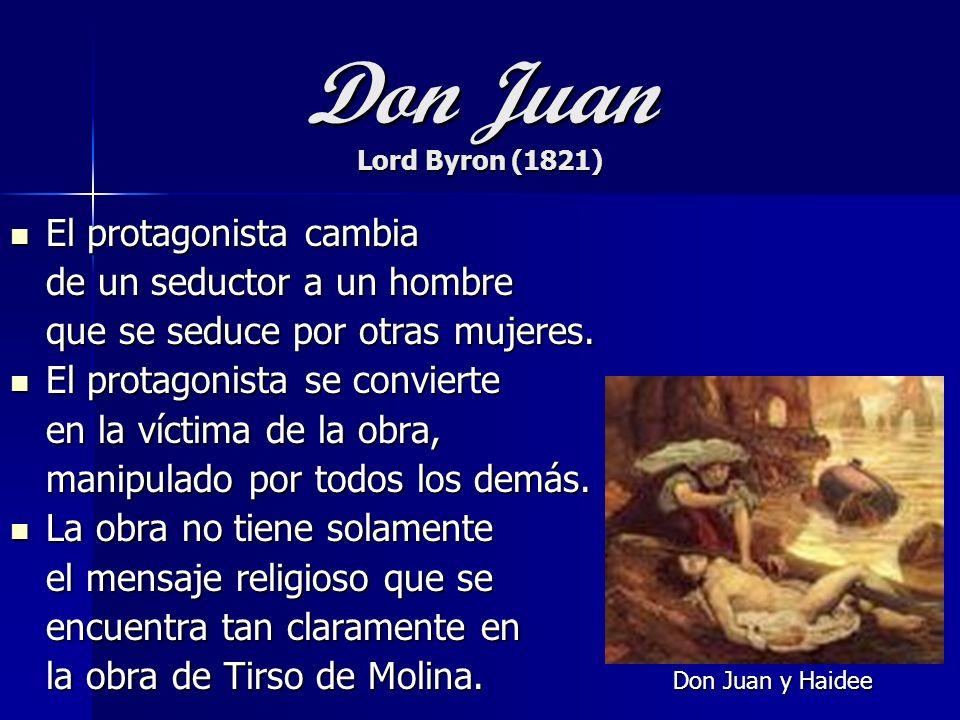Don Juan Lord Byron (1821) El protagonista cambia