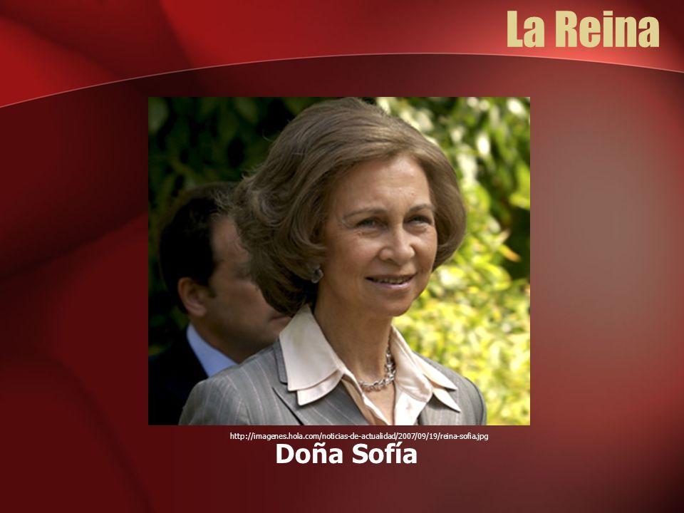 La Reina http://imagenes.hola.com/noticias-de-actualidad/2007/09/19/reina-sofia.jpg Doña Sofía