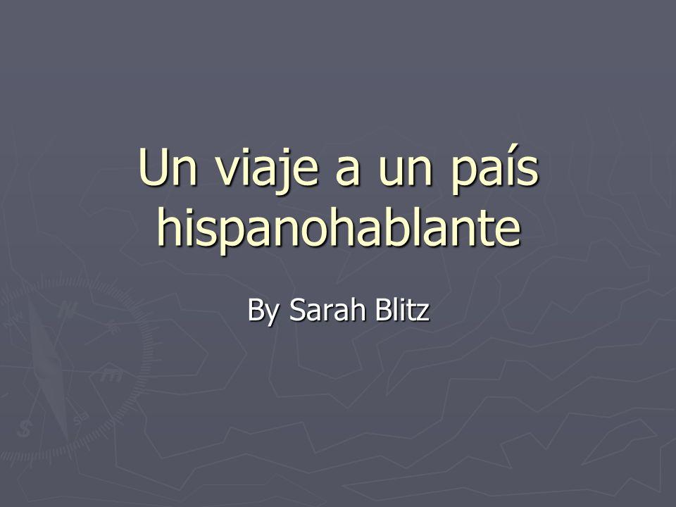 Un viaje a un país hispanohablante