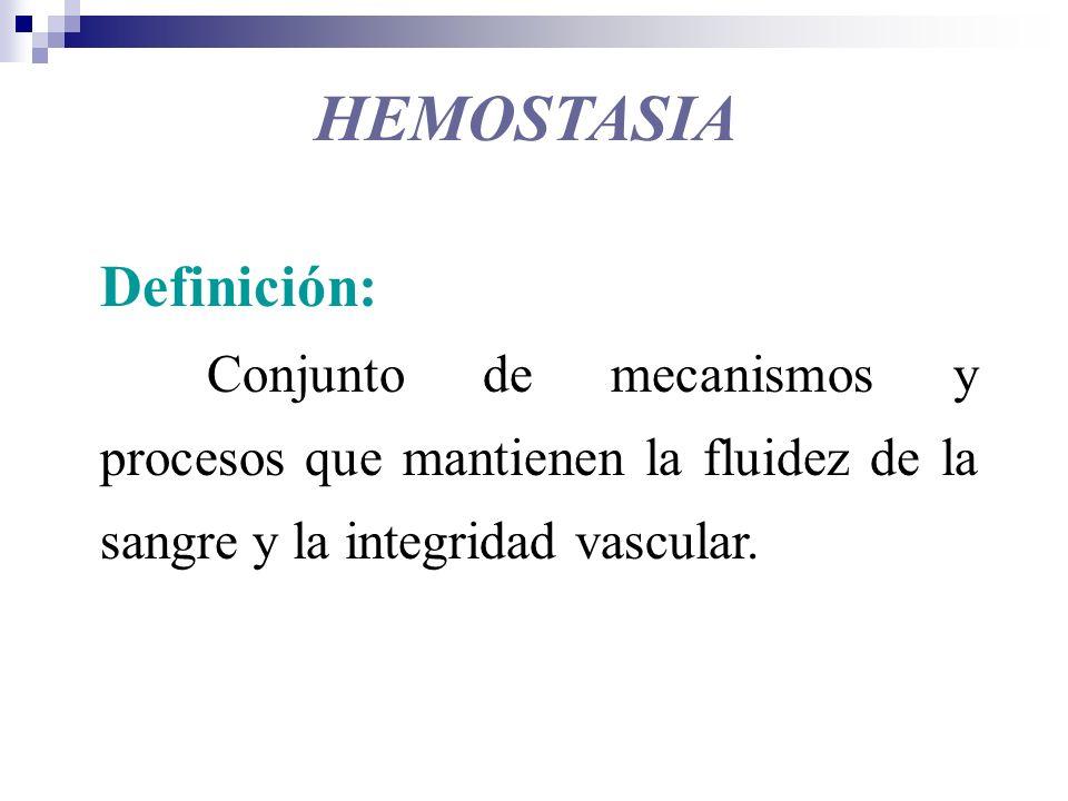 HEMOSTASIA Definición: