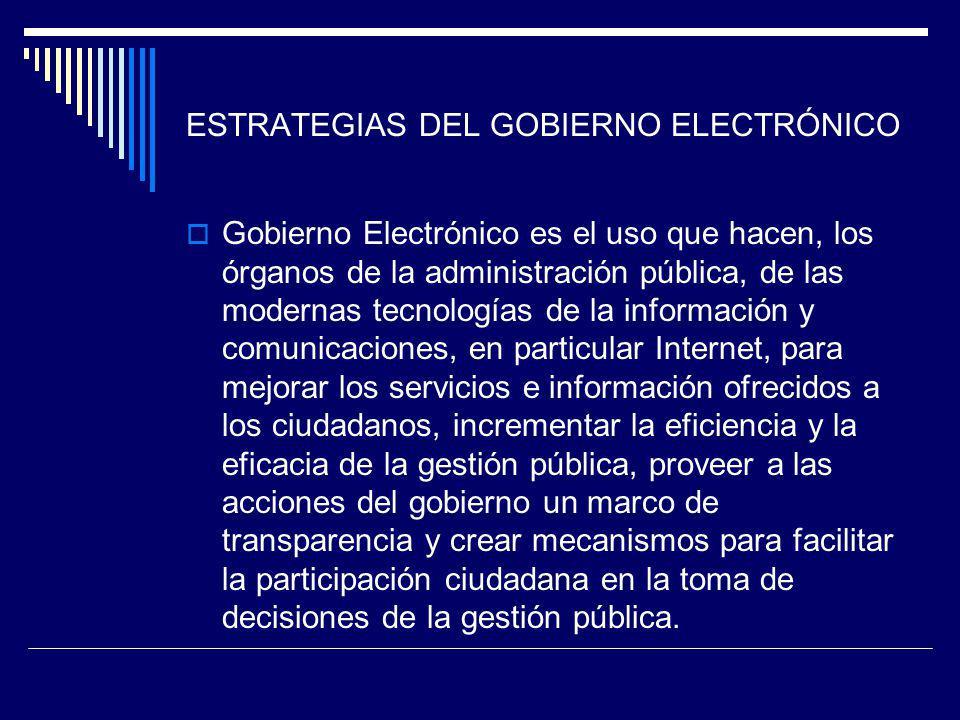 ESTRATEGIAS DEL GOBIERNO ELECTRÓNICO