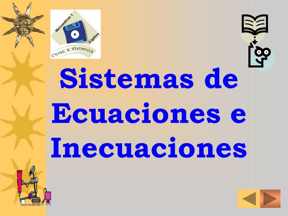 Sistemas de Ecuaciones e Inecuaciones