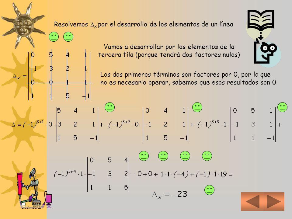 Resolvemos x por el desarrollo de los elementos de un línea