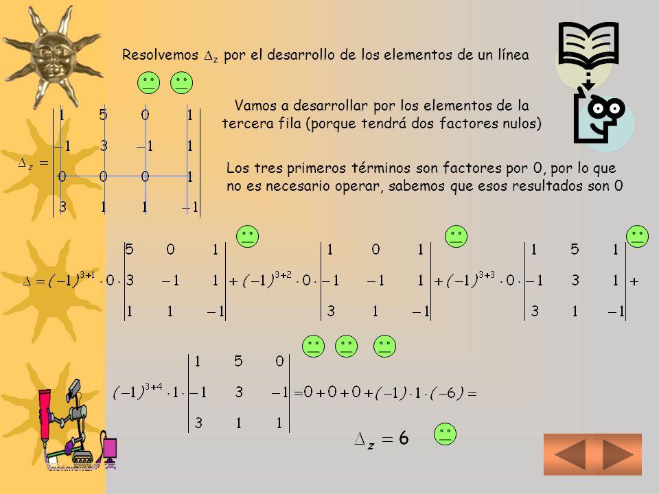 Resolvemos z por el desarrollo de los elementos de un línea