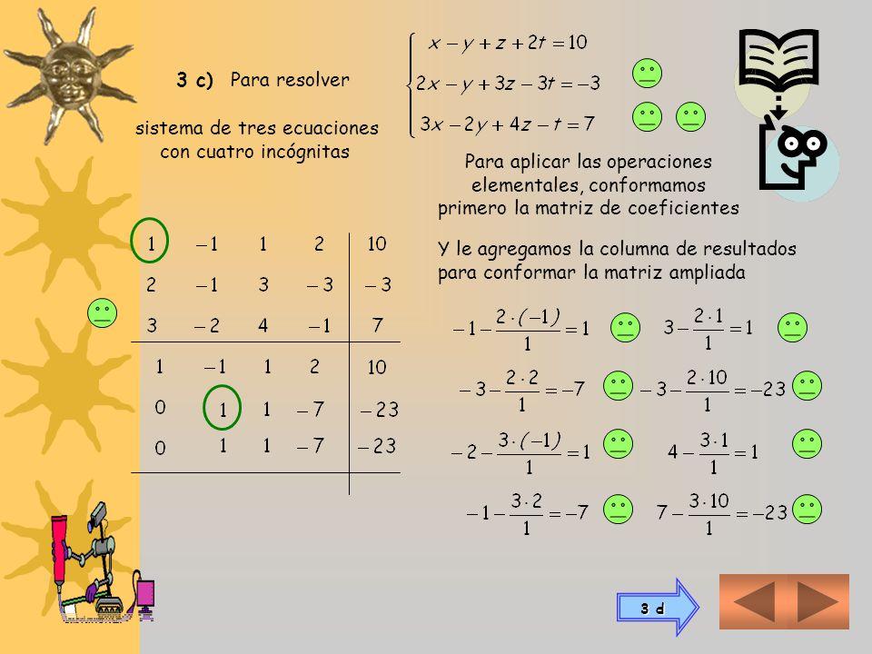 sistema de tres ecuaciones con cuatro incógnitas