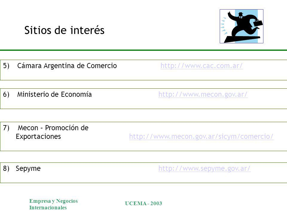 Sitios de interés Cámara Argentina de Comercio http://www.cac.com.ar/