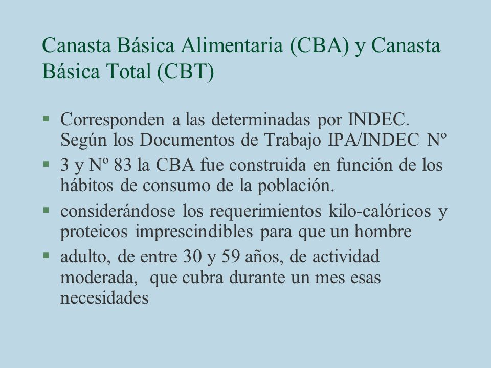 Canasta Básica Alimentaria (CBA) y Canasta Básica Total (CBT)