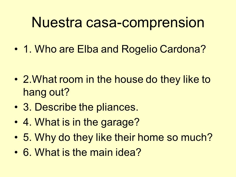 Nuestra casa-comprension