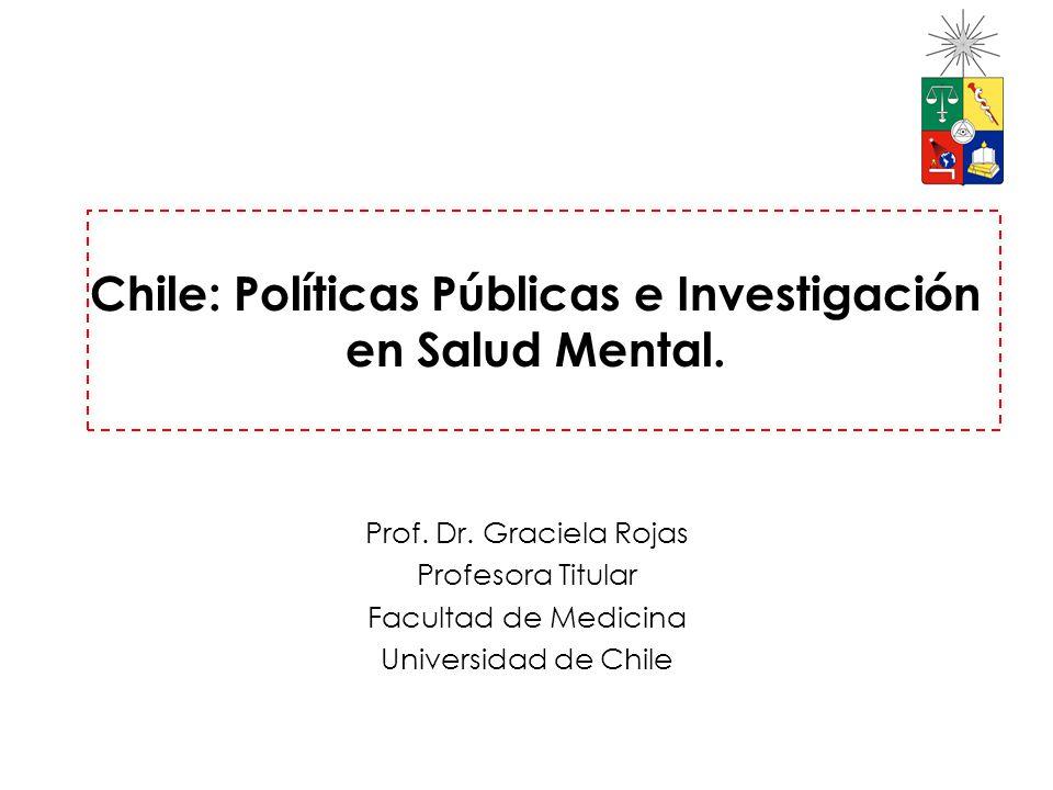Chile: Políticas Públicas e Investigación en Salud Mental.