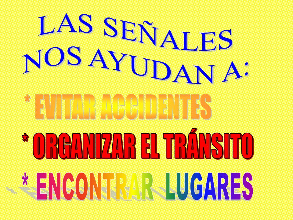 * ORGANIZAR EL TRÁNSITO