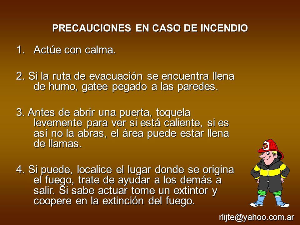 PRECAUCIONES EN CASO DE INCENDIO