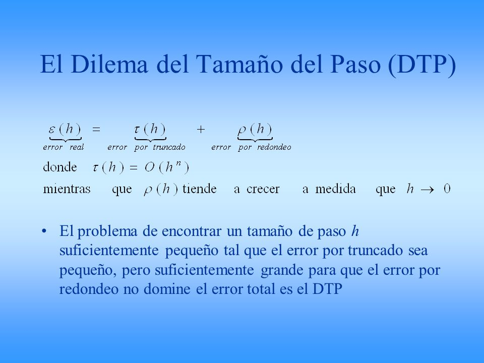El Dilema del Tamaño del Paso (DTP)