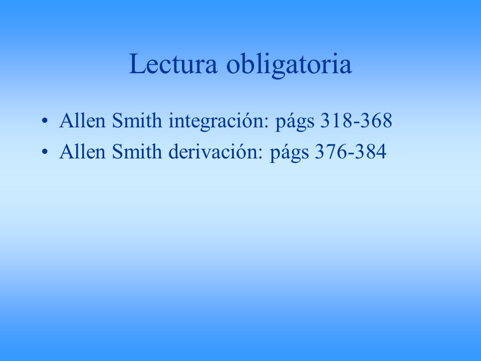 Lectura obligatoria Allen Smith integración: págs 318-368