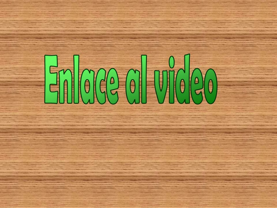 Enlace al video
