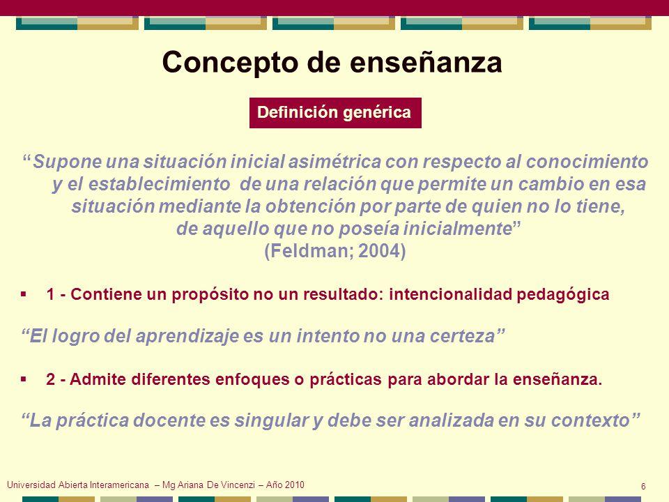 Concepto de enseñanza Definición genérica.