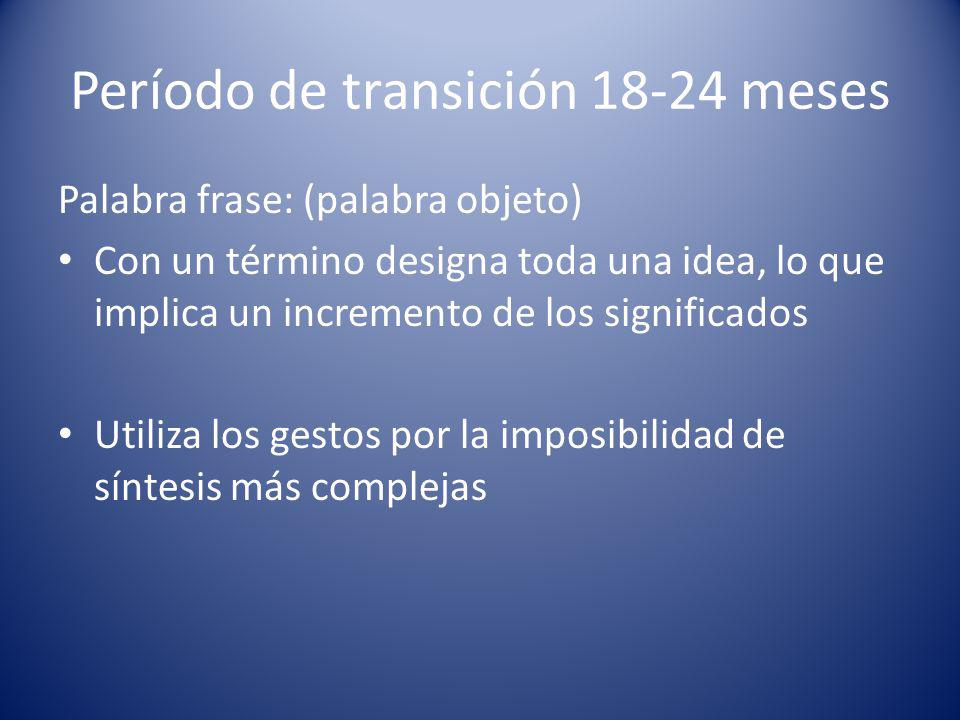Período de transición 18-24 meses