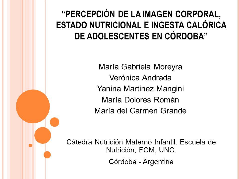 Cátedra Nutrición Materno Infantil. Escuela de Nutrición, FCM, UNC.