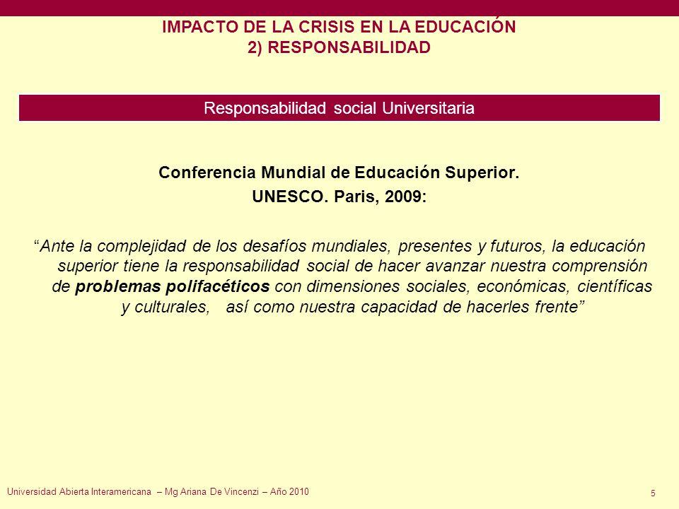 IMPACTO DE LA CRISIS EN LA EDUCACIÓN 2) RESPONSABILIDAD