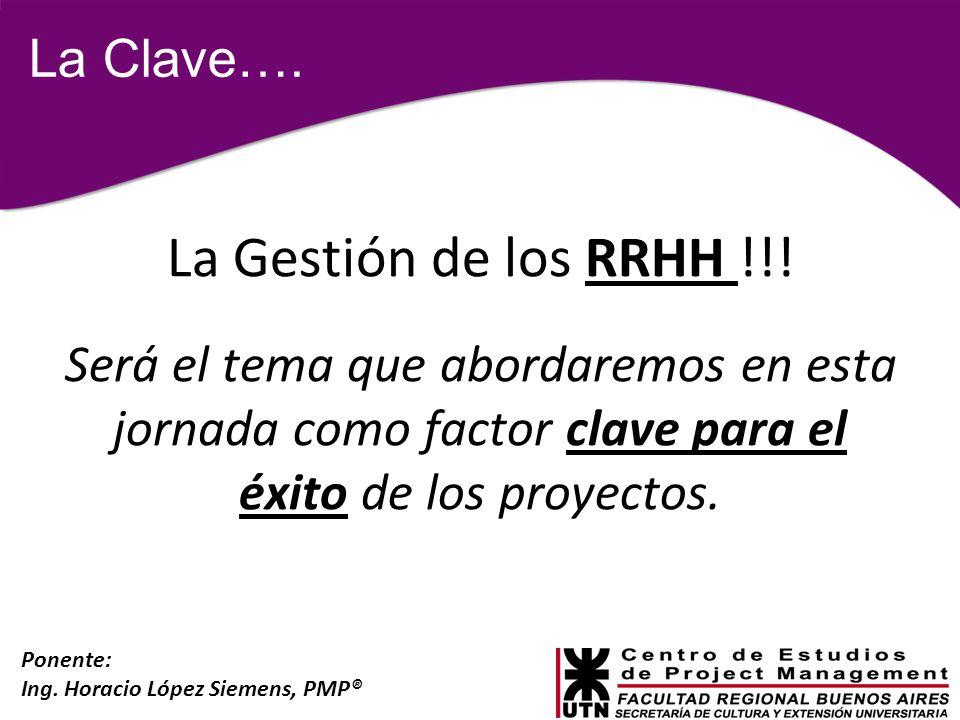 La Gestión de los RRHH !!! La Clave….