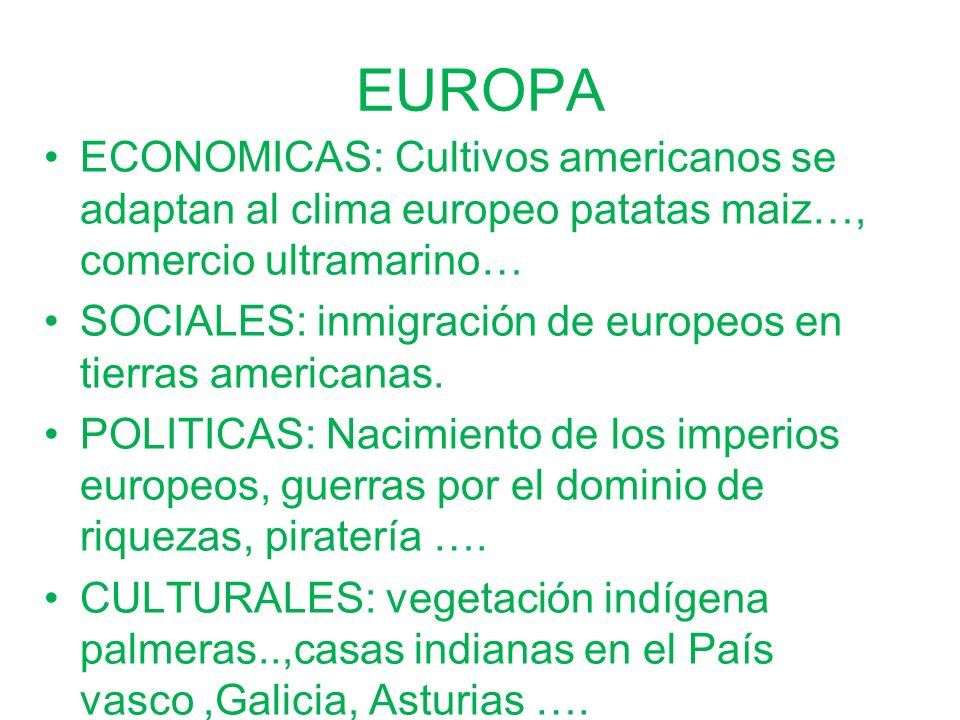 EUROPA ECONOMICAS: Cultivos americanos se adaptan al clima europeo patatas maiz…, comercio ultramarino…