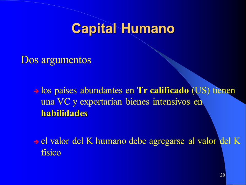 Capital Humano Dos argumentos