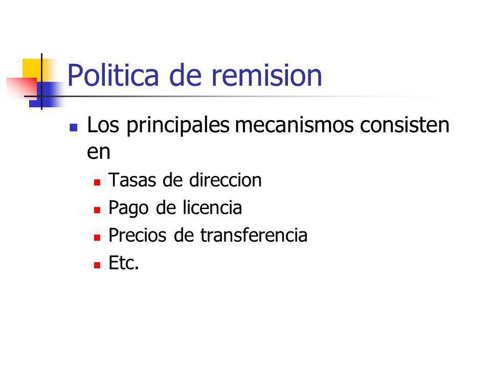 Politica de remision Los principales mecanismos consisten en