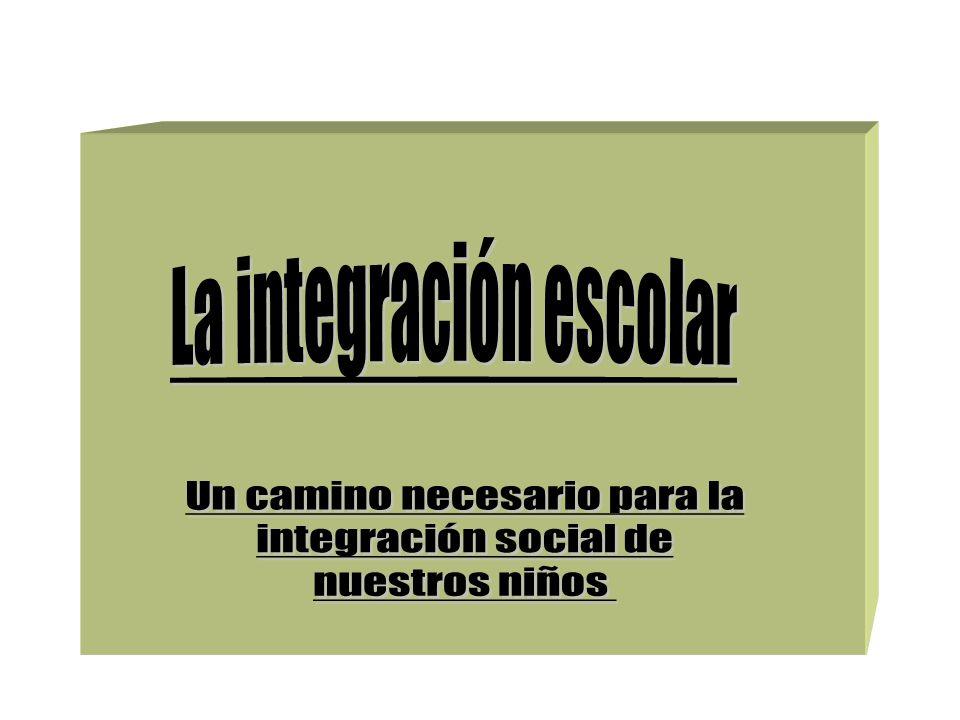 La integración escolar