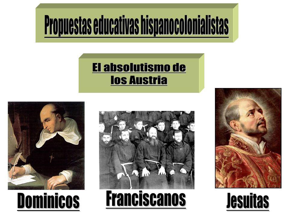 Propuestas educativas hispanocolonialistas