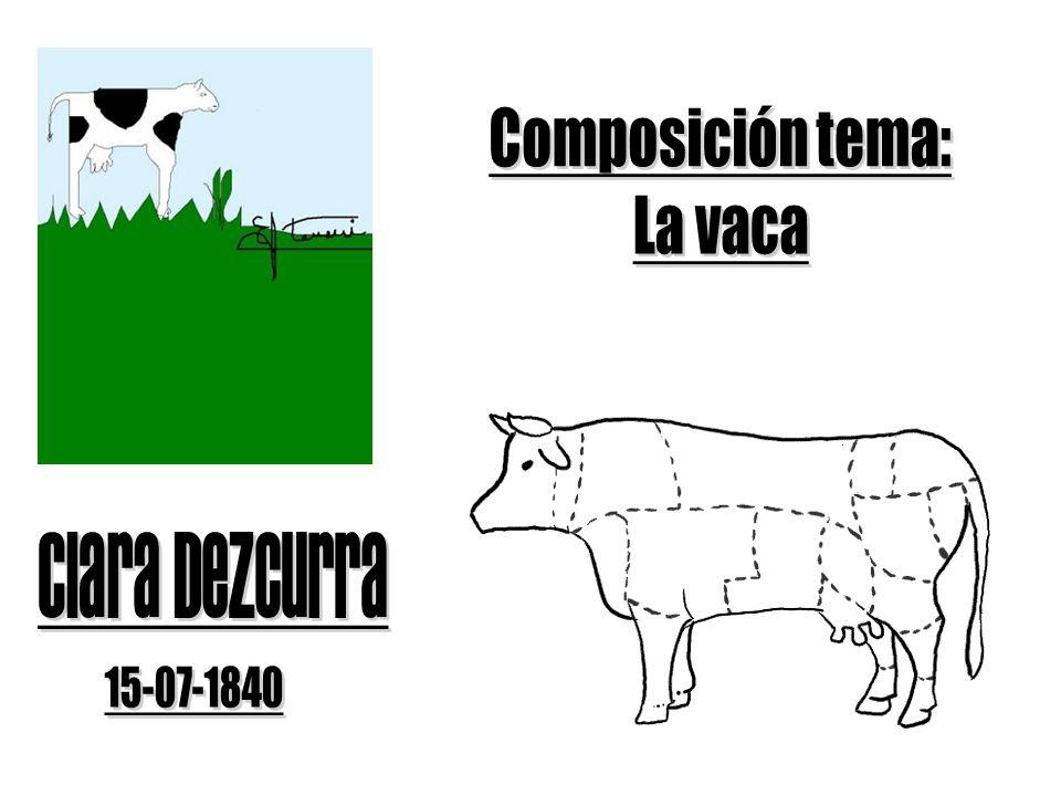 Composición tema: La vaca Clara Dezcurra 15-07-1840