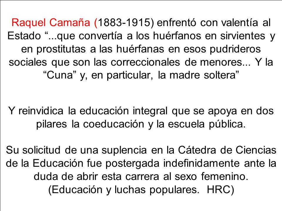 Raquel Camaña (1883-1915) enfrentó con valentía al Estado
