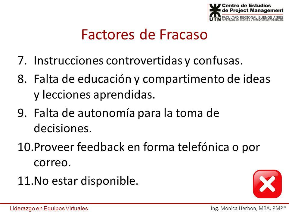 Factores de Fracaso Instrucciones controvertidas y confusas.