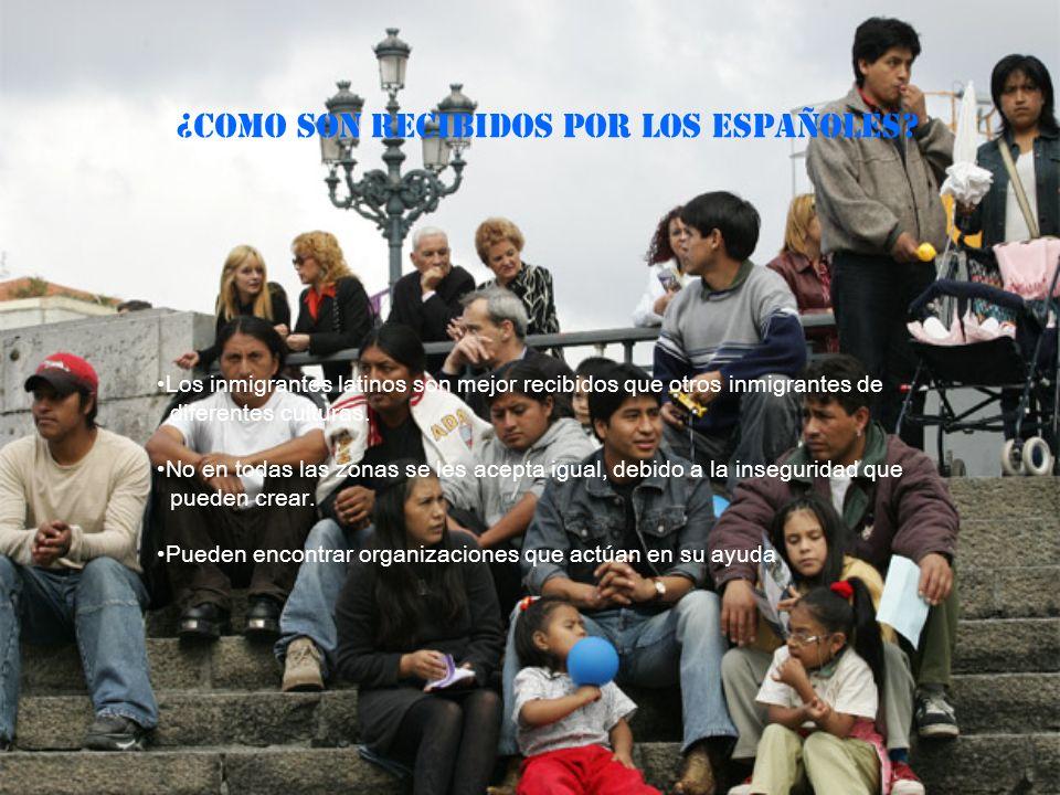 ¿COMO SON RECIBIDOS POR LOS ESPAÑOLES