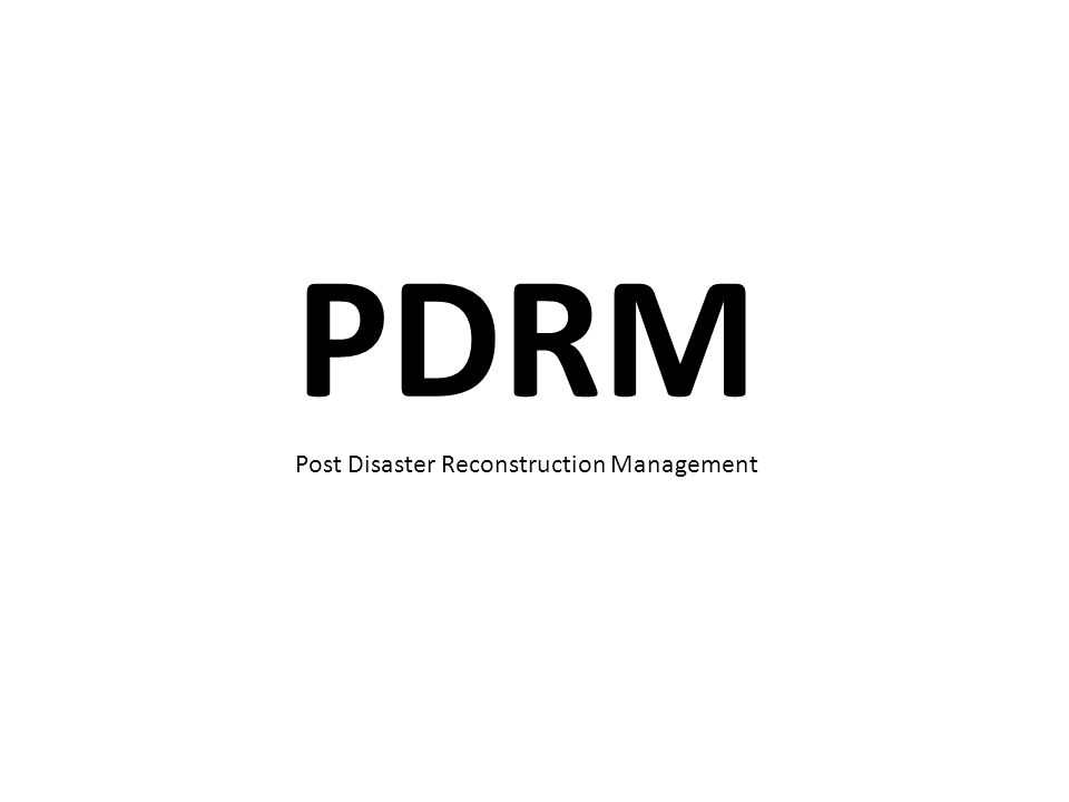 Post Disaster Reconstruction Management