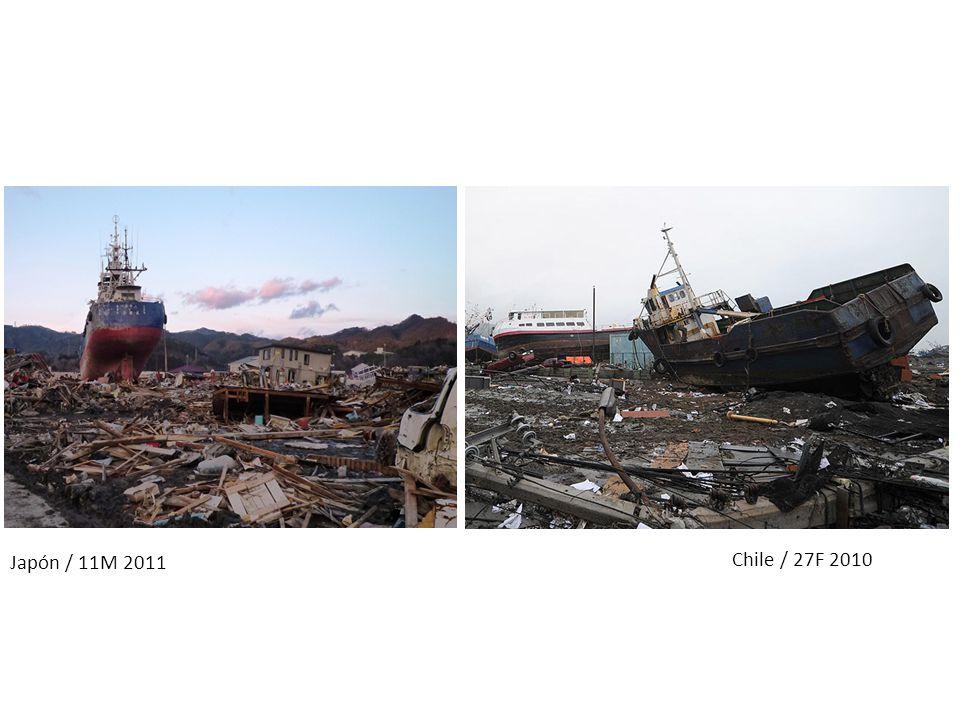 Japón / 11M 2011 Chile / 27F 2010
