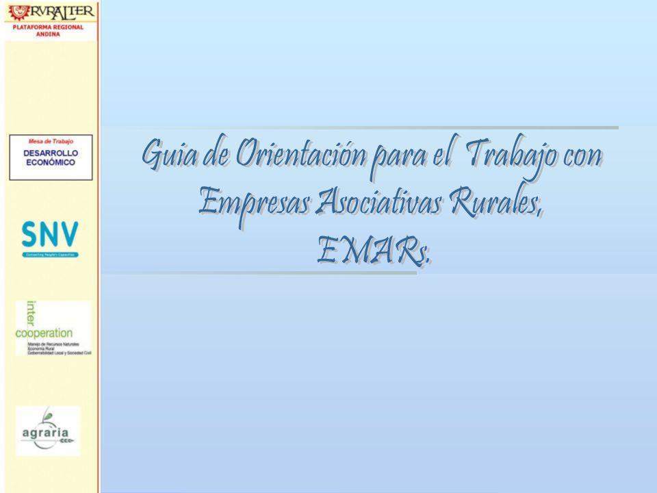 Guia de Orientación para el Trabajo con Empresas Asociativas Rurales,