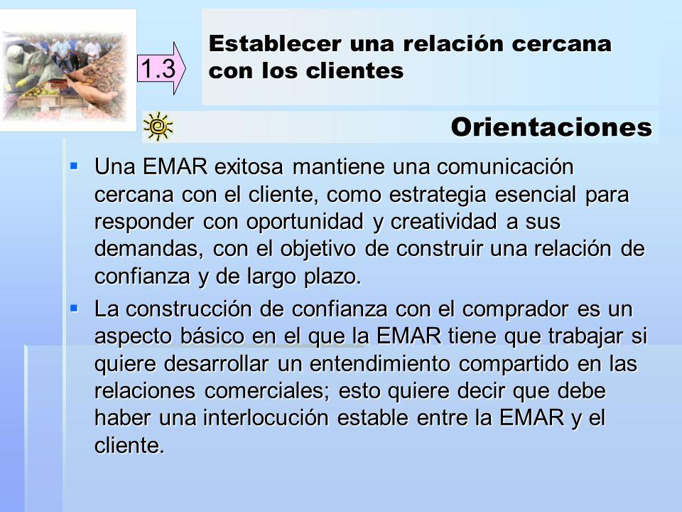 1.3 Orientaciones Establecer una relación cercana con los clientes