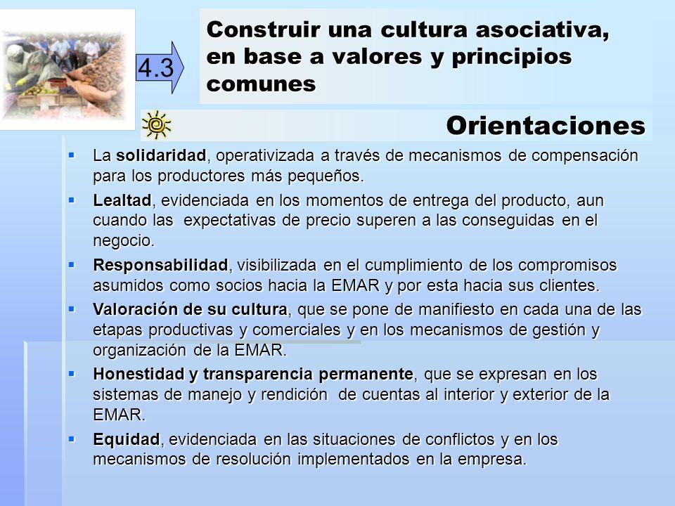 Construir una cultura asociativa, en base a valores y principios comunes