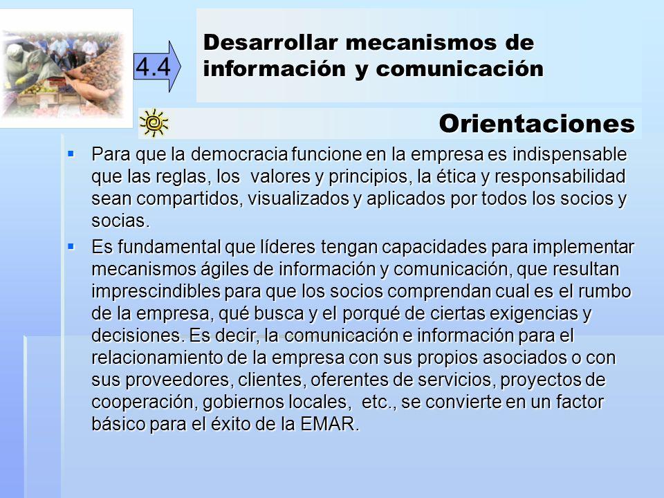 4.4 Orientaciones Desarrollar mecanismos de información y comunicación