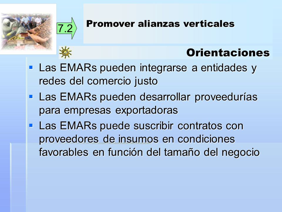 Las EMARs pueden integrarse a entidades y redes del comercio justo