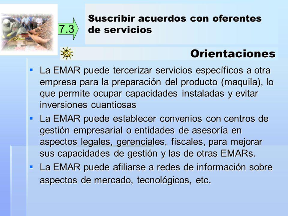 7.3 Orientaciones Suscribir acuerdos con oferentes de servicios