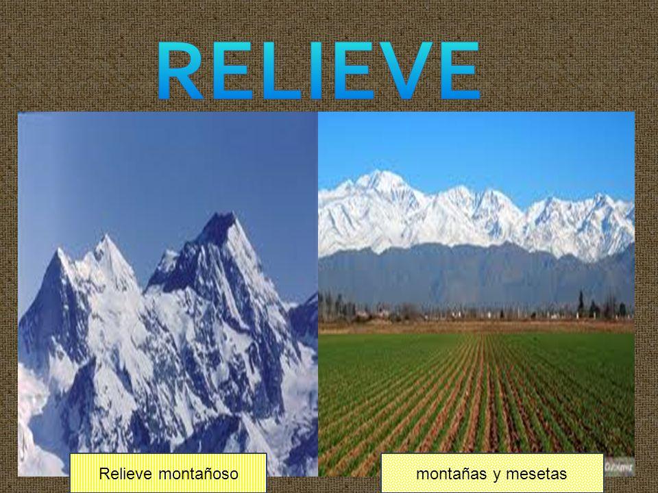 RELIEVE Relieve montañoso montañas y mesetas