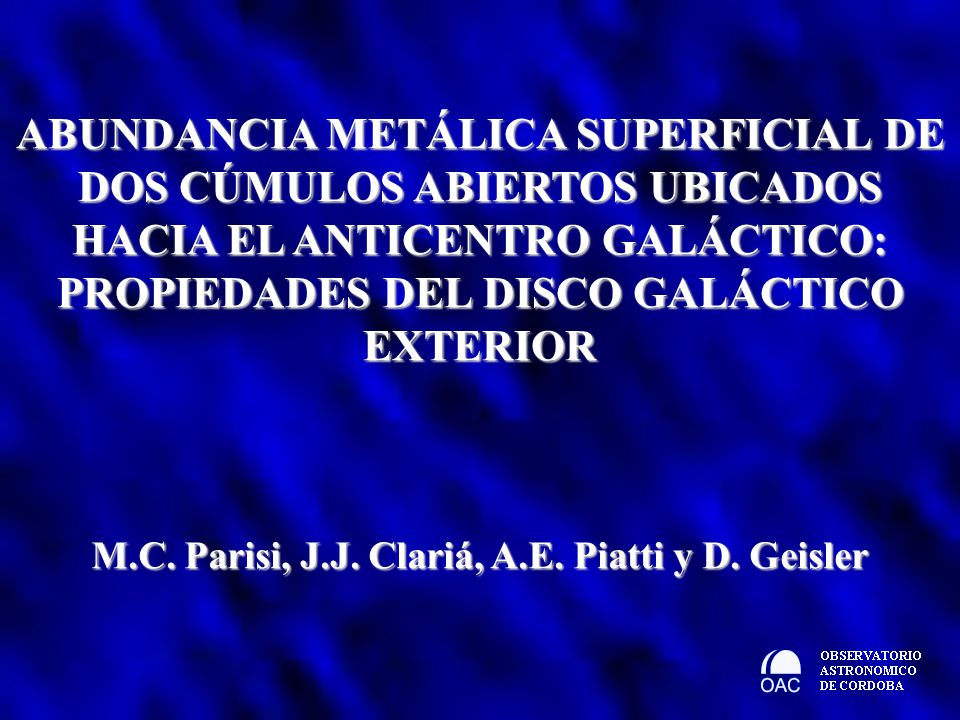 M.C. Parisi, J.J. Clariá, A.E. Piatti y D. Geisler