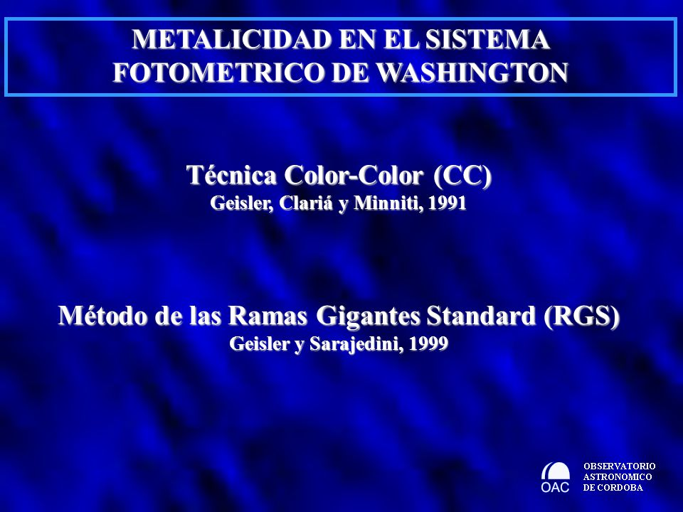 METALICIDAD EN EL SISTEMA FOTOMETRICO DE WASHINGTON