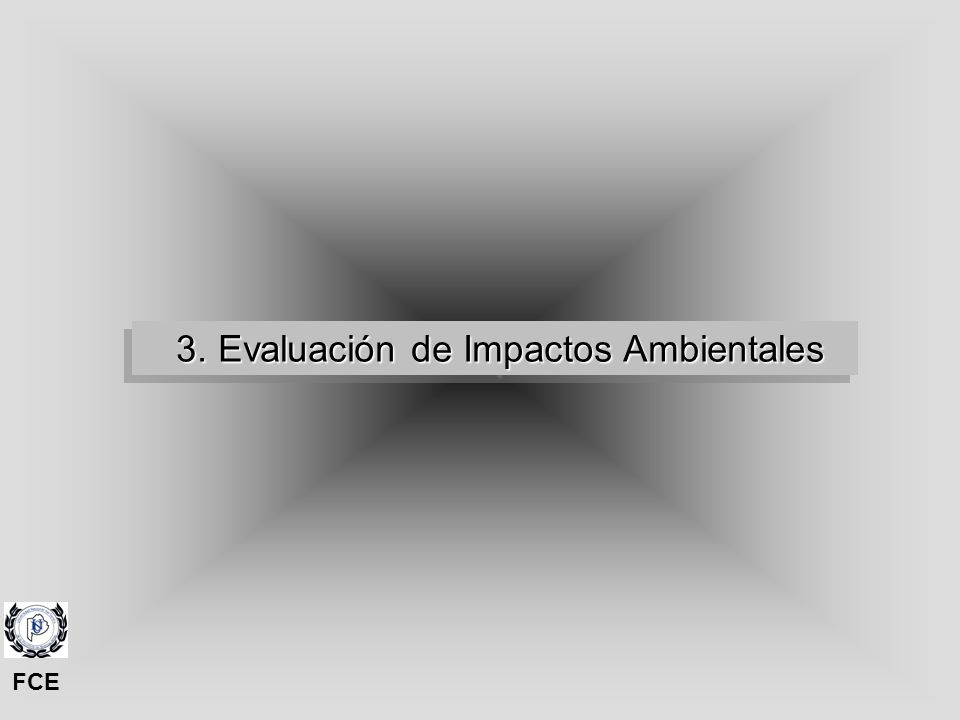3. Evaluación de Impactos Ambientales