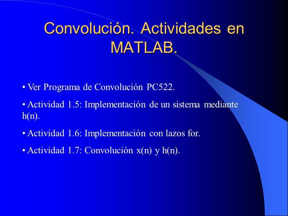 Convolución. Actividades en MATLAB.